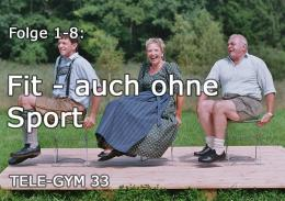 TELE-GYM 33 Fit auch ohne Sport Folge 1-8 komplett VOD